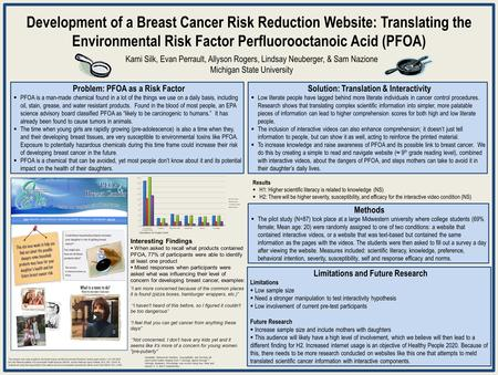 Development of a Breast Cancer Risk Reduction Website: Translating the Environmental Risk Factor Perfluorooctanoic Acid (PFOA) Kami Silk, Evan Perrault,