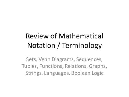 Review of Mathematical Notation / Terminology