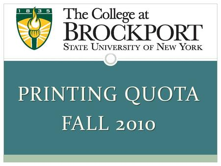 PRINTING QUOTA FALL 2010. How much can I print? Students are provided with $45 of free-of-charge printing during each semester in student access computing.