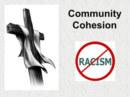 Community Cohesion. Women's Rights and Sexism Key Words SexismDiscriminating against people because of their gender (being male or female)
