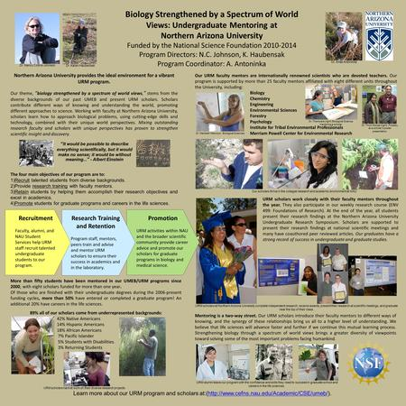 Biology Strengthened by a Spectrum of World Views: Undergraduate Mentoring at Northern Arizona University Funded by the National Science Foundation 2010-2014.