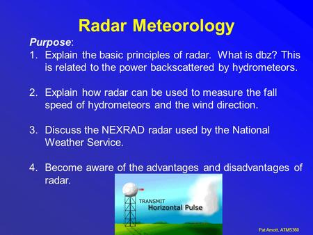 Radar Meteorology Purpose: