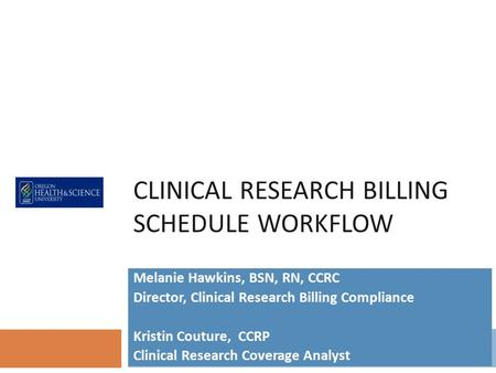 Clinical Research Billing Schedule workflow