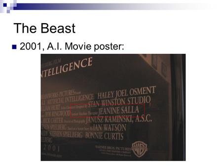 The Beast 2001, A.I. Movie poster:. What is an ARG? An immersive storytelling experience Multimedia:  Blogs, youtube, forums, phone calls, text messages,