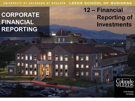 · 1 CORPORATE FINANCIAL REPORTING 12 – Financial Reporting of Investments Long-Lived Assets.