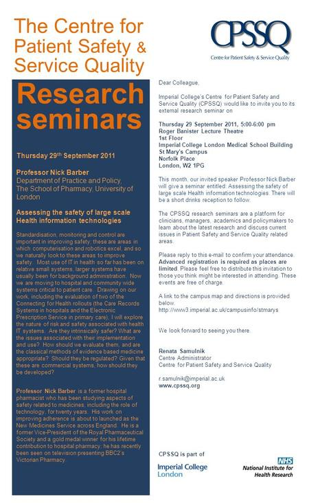 Research seminars Thursday 29 th September 2011 Professor Nick Barber Department of Practice and Policy, The School of Pharmacy, University of London Assessing.