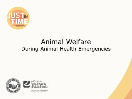 Animal Welfare During Animal Health Emergencies. Animal Welfare ●Ethical responsibility ●Ensuring animal well being ●Physical and mental ●Consideration.