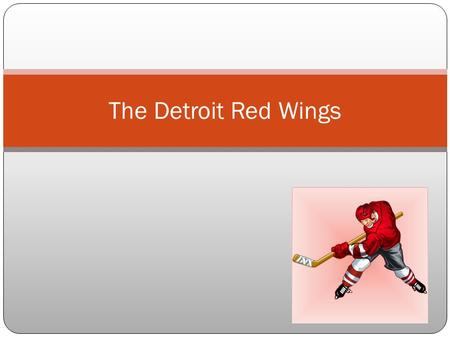 The Detroit Red Wings History Mike Babcock Past Legends Nicklas Lidstrom Star Players Records.