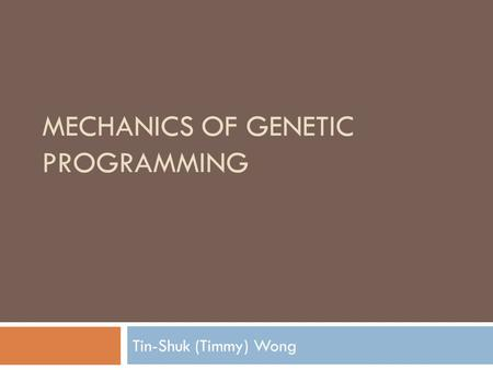 Mechanics of Genetic Programming