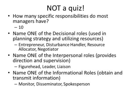 NOT a quiz! How many specific responsibilities do most managers have?