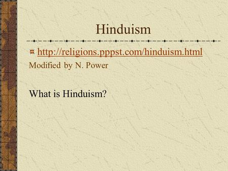 Hinduism  What is Hinduism?