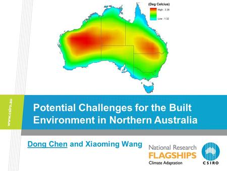 Dong Chen and Xiaoming Wang Potential Challenges for the Built Environment in Northern Australia.