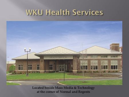 WKU Health Services IN NETWORK First Health OUT-OF- NETWORK First Health No copay AHP pays 100% $50 copay AHP pays 100% $50 copay AHP.