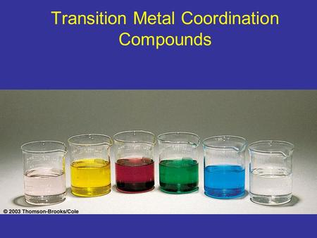 Transition Metal Coordination Compounds