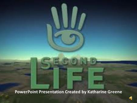 PowerPoint Presentation Created by Katharine Greene.
