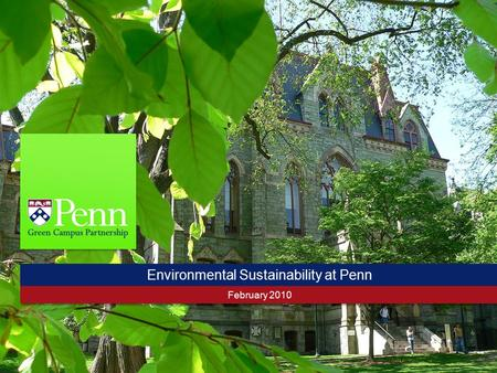 Environmental Sustainability at Penn February 2010.