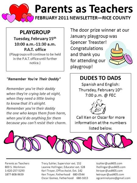DUDES TO DADS Spanish and English: Thursday, February 10 th 7:00 FEC Call Ken or Oscar for more information at the numbers listed below. Parents.