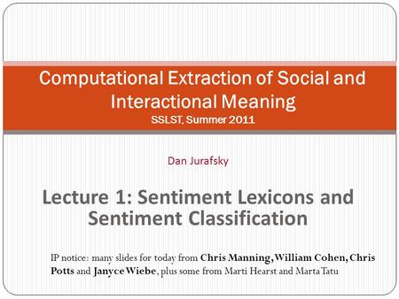Lecture 1: Sentiment Lexicons and Sentiment Classification