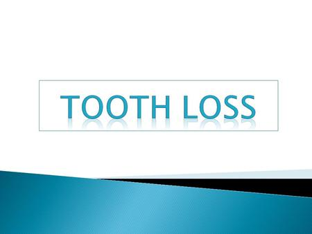  The loss of teeth is the most common cause of a physiologic occlusion developing into a non-physiologic occlusion.