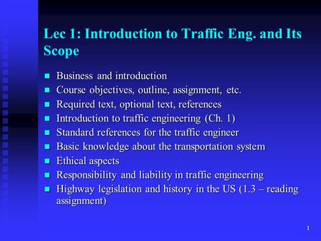 Lec 1: Introduction to Traffic Eng. and Its Scope