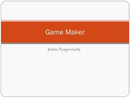 "Justus Nyagwencha Game Maker. Getting started -> Resources The icons across the top are very important All the things you add to the game are called ""Resources""."