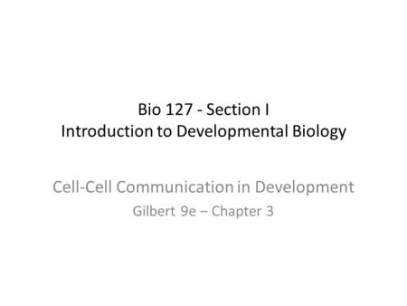 Bio Section I Introduction to Developmental Biology