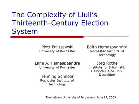 The Complexity of Llull's Thirteenth-Century Election System