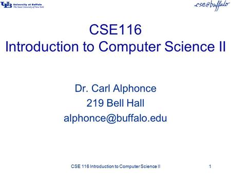 CSE116 Introduction to Computer Science II
