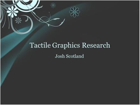 Tactile Graphics Research