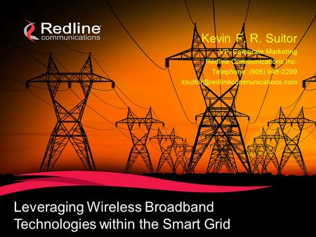 Leveraging Wireless Broadband Technologies within the Smart Grid