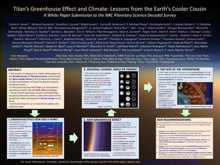 Titan's Greenhouse Effect and Climate: Lessons from the Earth's Cooler Cousin A White Paper Submission to the NRC Planetary Science Decadal Survey Conor.