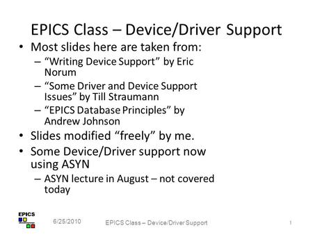 EPICS <strong>Class</strong> – Device/Driver Support