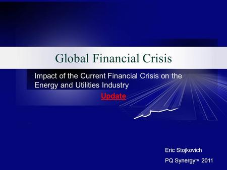 Global financial crisis and impact on