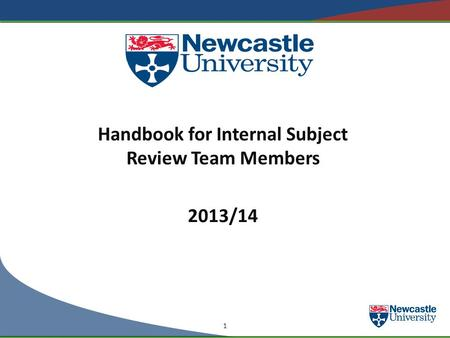 Handbook for Internal Subject Review Team Members 2013/14 1.