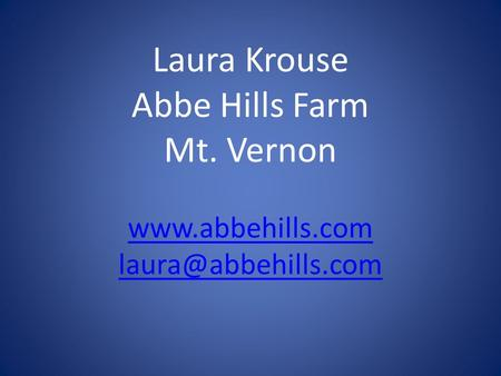 Laura Krouse Abbe Hills Farm Mt. Vernon