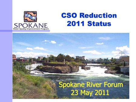 Spokane River Forum 23 May 2011