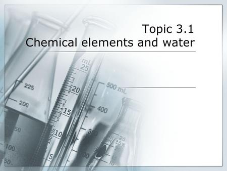 Topic 3.1 Chemical elements and water. Introduction Organic chemistry is the chemistry of carbon compounds. Biochemistry is the branch of organic chemistry.