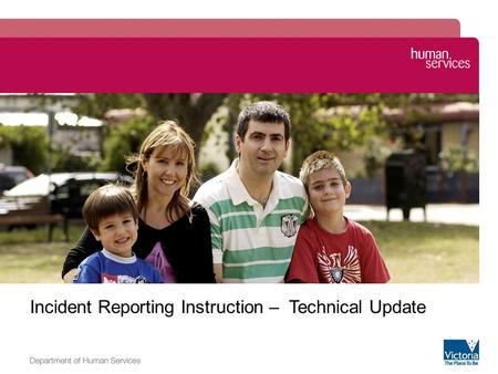Image zone Incident Reporting Instruction – Technical Update.