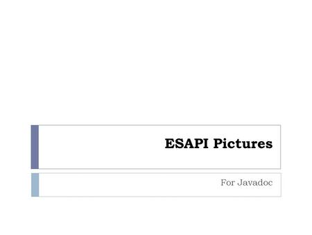 ESAPI Pictures For Javadoc.
