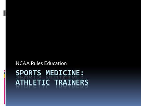 NCAA Rules Education. Ethical Conduct  Provide complete & accurate information to the NCAA & ND regarding any ongoing or pending investigations of possible.