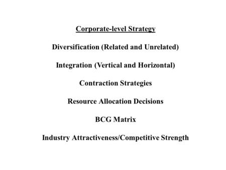 Corporate-level Strategy Diversification (Related and Unrelated)