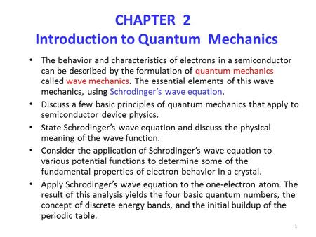 CHAPTER 2 Introduction to Quantum Mechanics