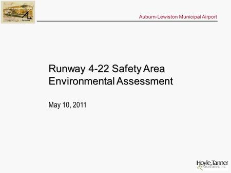 Auburn-Lewiston Municipal Airport Runway 4-22 Safety Area Environmental Assessment May 10, 2011.