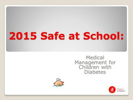 Medical Management for Children with Diabetes