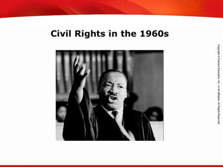 TEKS 8C: Calculate percent composition and empirical and molecular formulas. Civil Rights in the 1960s.