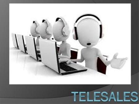 What is telesales? Telesales is direct means of engaging potential clients and customers via a telephone.