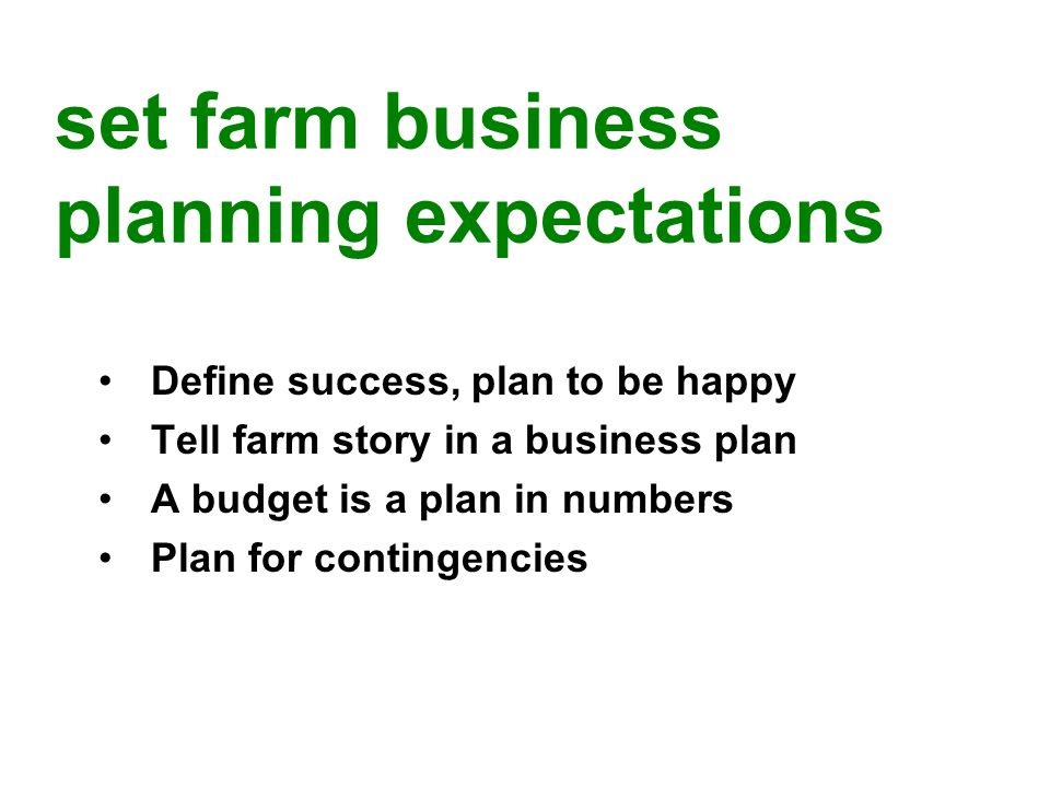 Three basic business management skills: 1.Financial 2.Production 3.Marketing set farm business management skills expectations