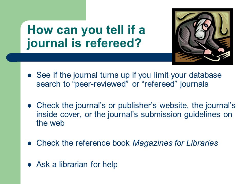 How can you tell if a journal is refereed.