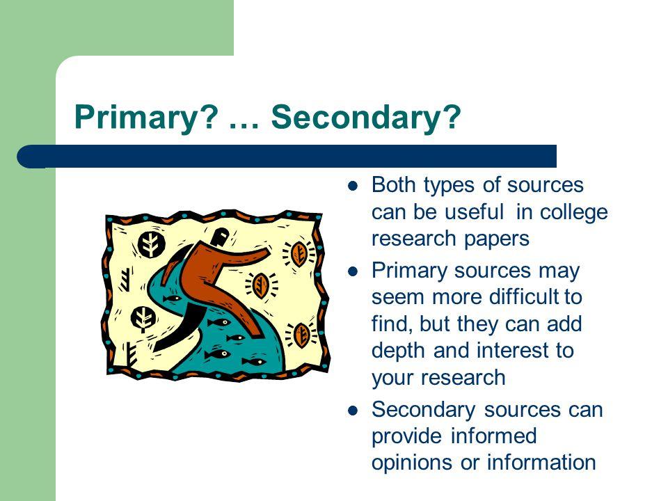 Primary.… Secondary.