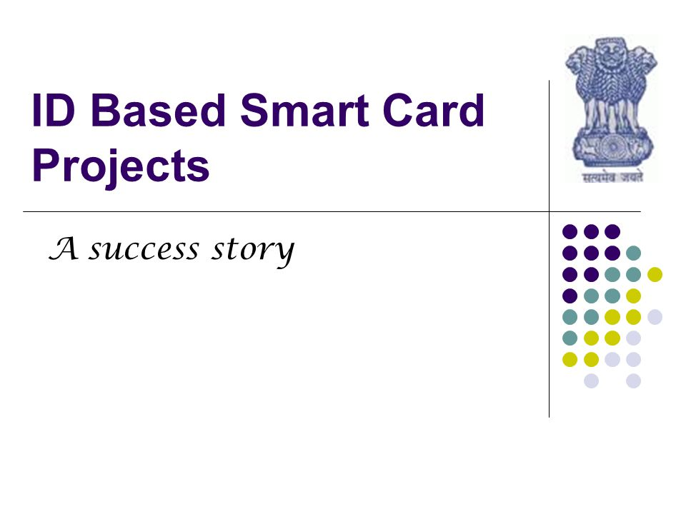 India S.K.Sinha National Informatics Center 2 of 30 The Indian Success Story - Necessity the Mother of evolution Started with the need of Interoperable Smart Card based Driving Licenses – Year 2003 Problem Statement – Licenses issued from one province are non readable/writable in other states Different solutions in States with proprietary vendor driven technologies.